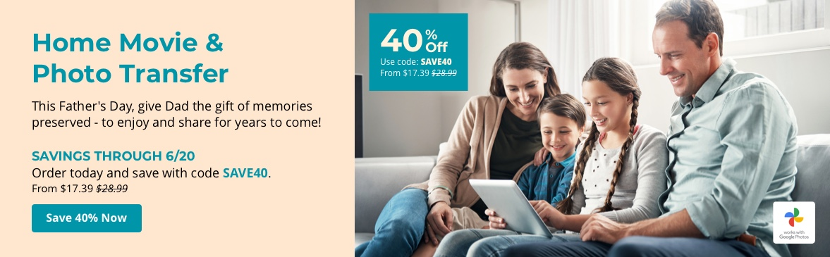 This Father's Day, give Dad the gift of memories preserved - to enjoy and share for years to come! Savings through 6/20 with code SAVE40