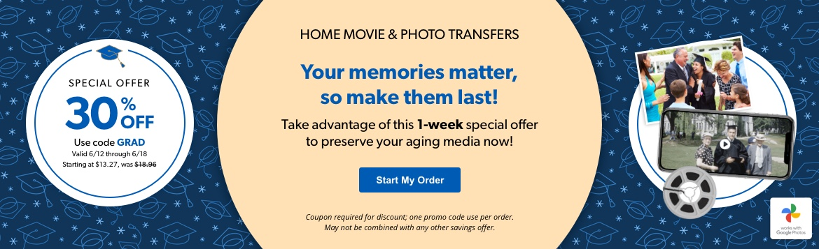 Take advantage of this 1-week special offer to preserve your aging media now! Use code GRAD to save 30% off!
