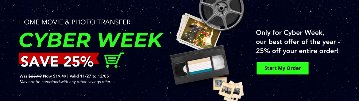 25% Off Your Home Movie & Photo Transfer Order